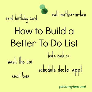 Build a Better To Do List