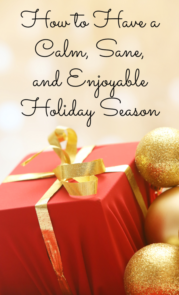 How to Have a Calm Holiday Season