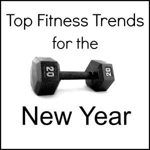 Top Fitness Trends for the New Year