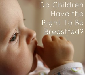 do children have the right to be breastfed