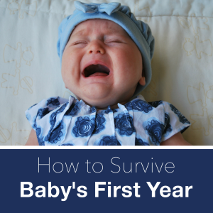 The Best Advice I Received for Baby's First Year