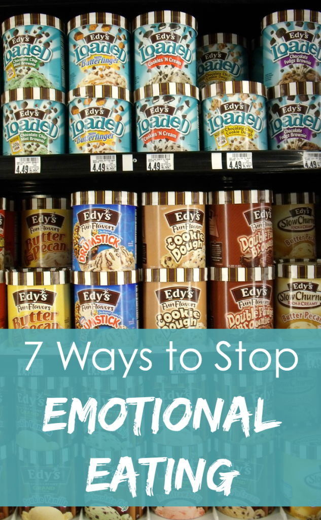 Put down the ice cream carton! Here are 7 ways to stop emotional eating.