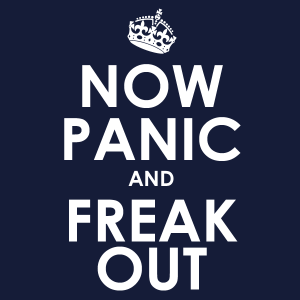 What If Freaking Out Isn't a Bad Thing?