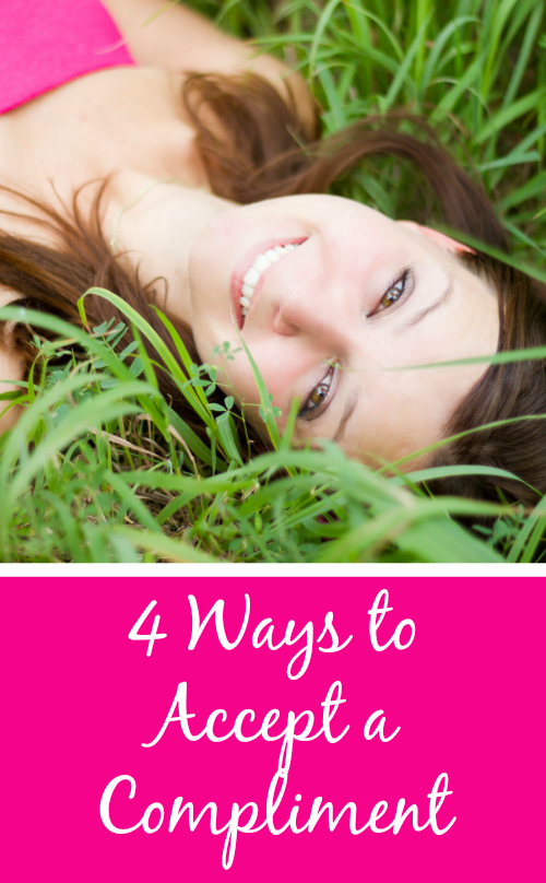 4 ways to accept a compliment #confidence #selfesteem