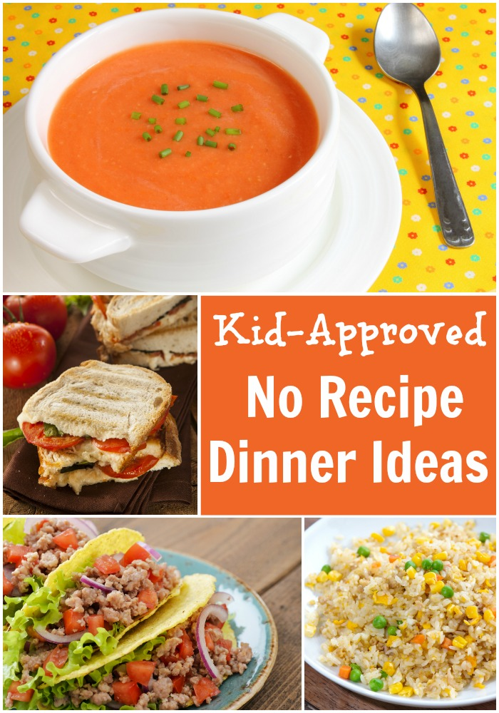 Kid approved no recipe dinner ideas pick any two for Fun kids dinner ideas