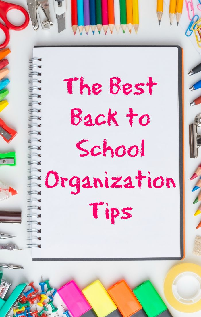 best back to school organization tips to start your school year right