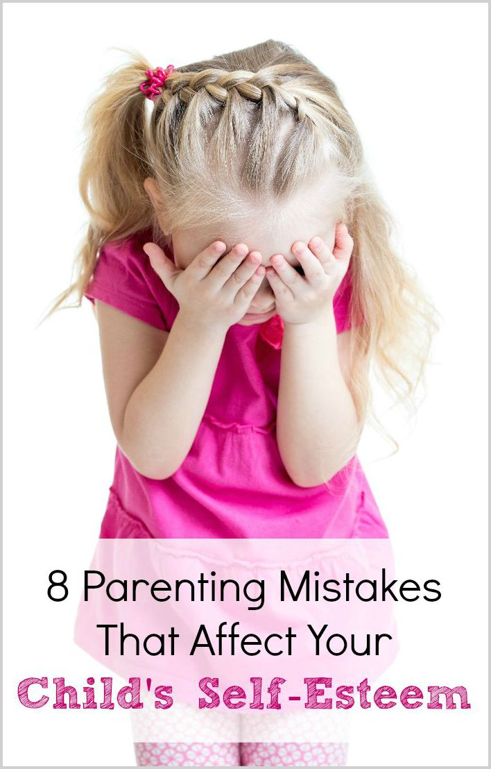 8 Parenting Mistakes That Affect Your Child's Self-Esteem