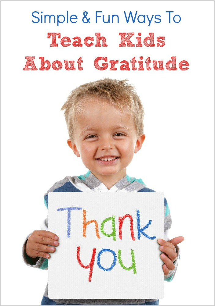 Simple & Fun Ways to Teach Kids About Gratitude
