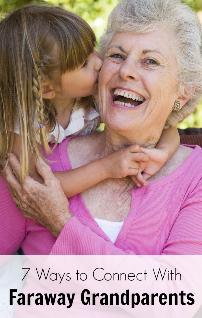 7 Meaningful Ways to Connect with Faraway Grandparents