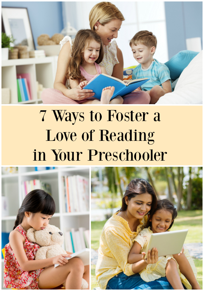 7 Ways to Foster a Love of Reading in Your Preschooler