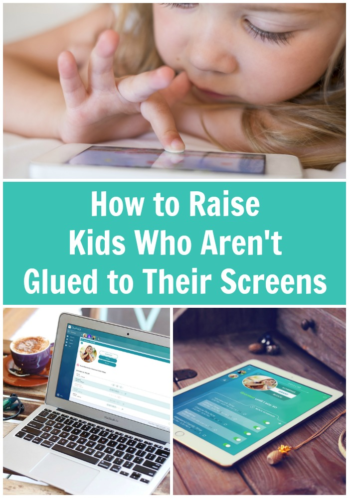 How to Raise Kids Who Aren't Glued to Their Screens