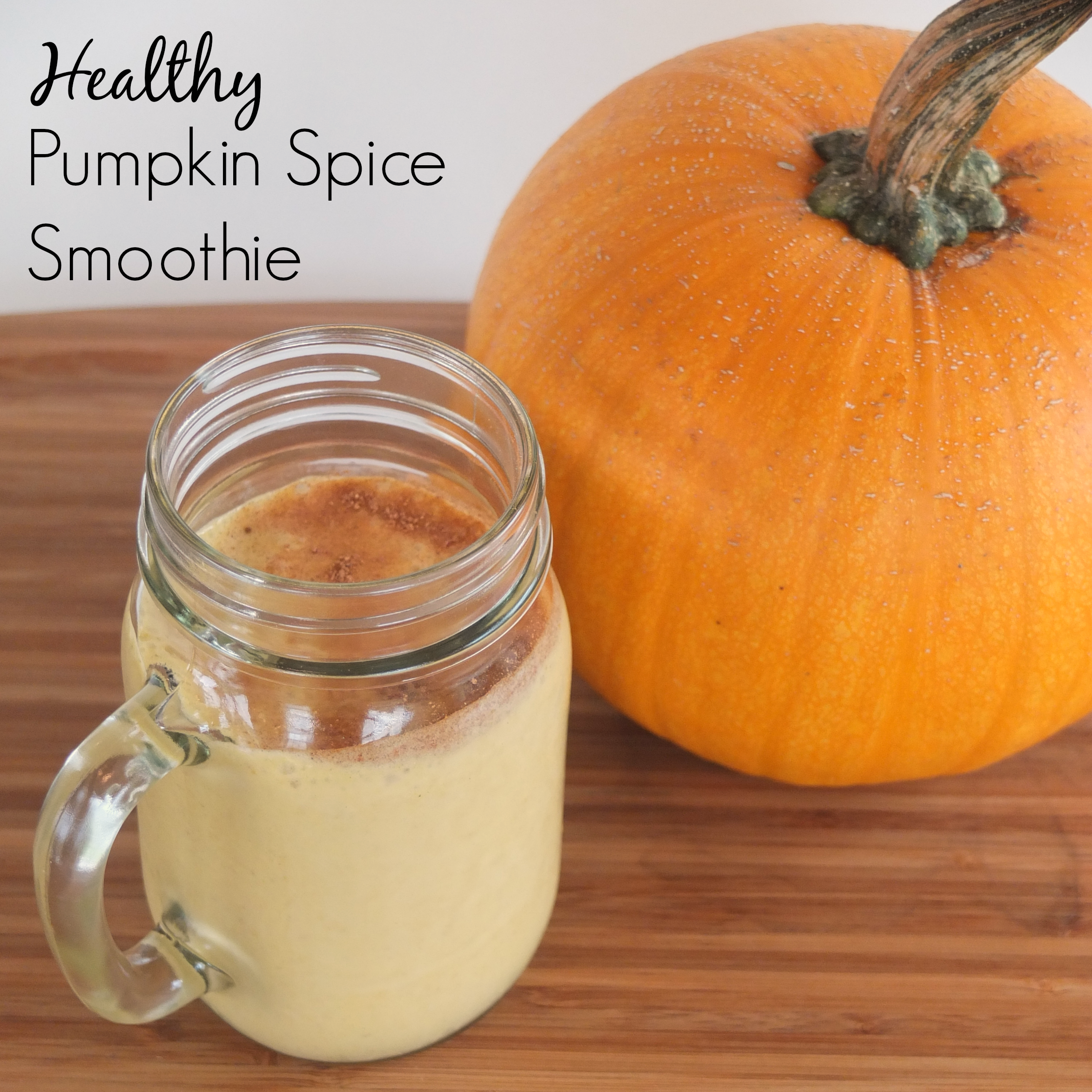 Healthy Pumpkin Spice Smoothie - Pick Any Two